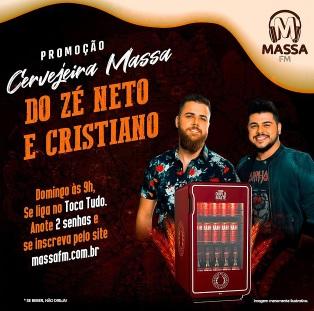 Promoção Cervejeira Massa FM Zé Neto e Cristiano
