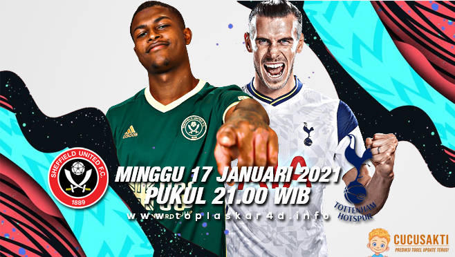 Prediksi Bola Sheffield United vs Tottenham Minggu 17 Januari 2021