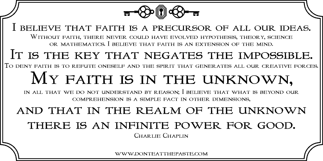 Faith Without Reason Quote: Don't Eat The Paste: 2014
