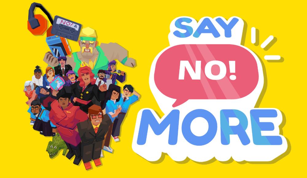Say No! More Game