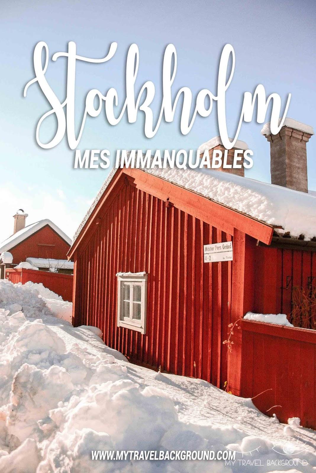 My Travel Background : Visiter Stockholm, mes immanquables