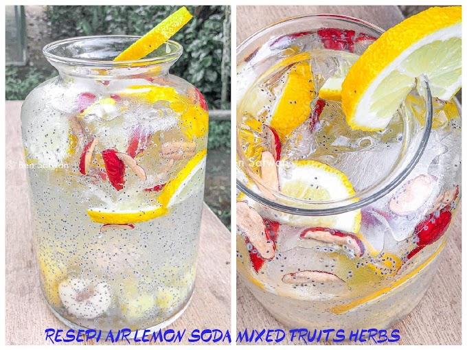 Resepi  Air Lemon Soda Mixed Fruit Herbs Yang Menyegarkan