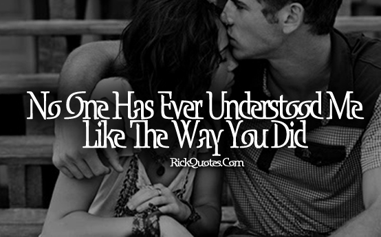 Love Quotes | You Understood Me
