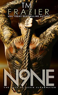 Nine The Tale of Kevin Clearwater by TM Frazier