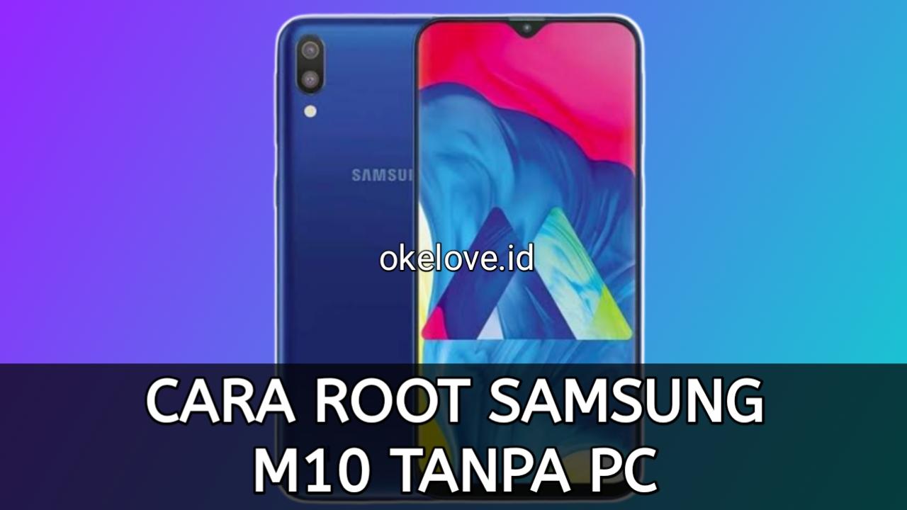 Cara Root Samsung M10 Tanpa PC