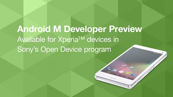 Sony releases AOSP based Android M Developer Preview images for Xperia smartphones and tablets