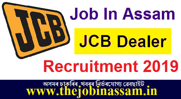 JCB India Ltd Dealership Recruitment 2019
