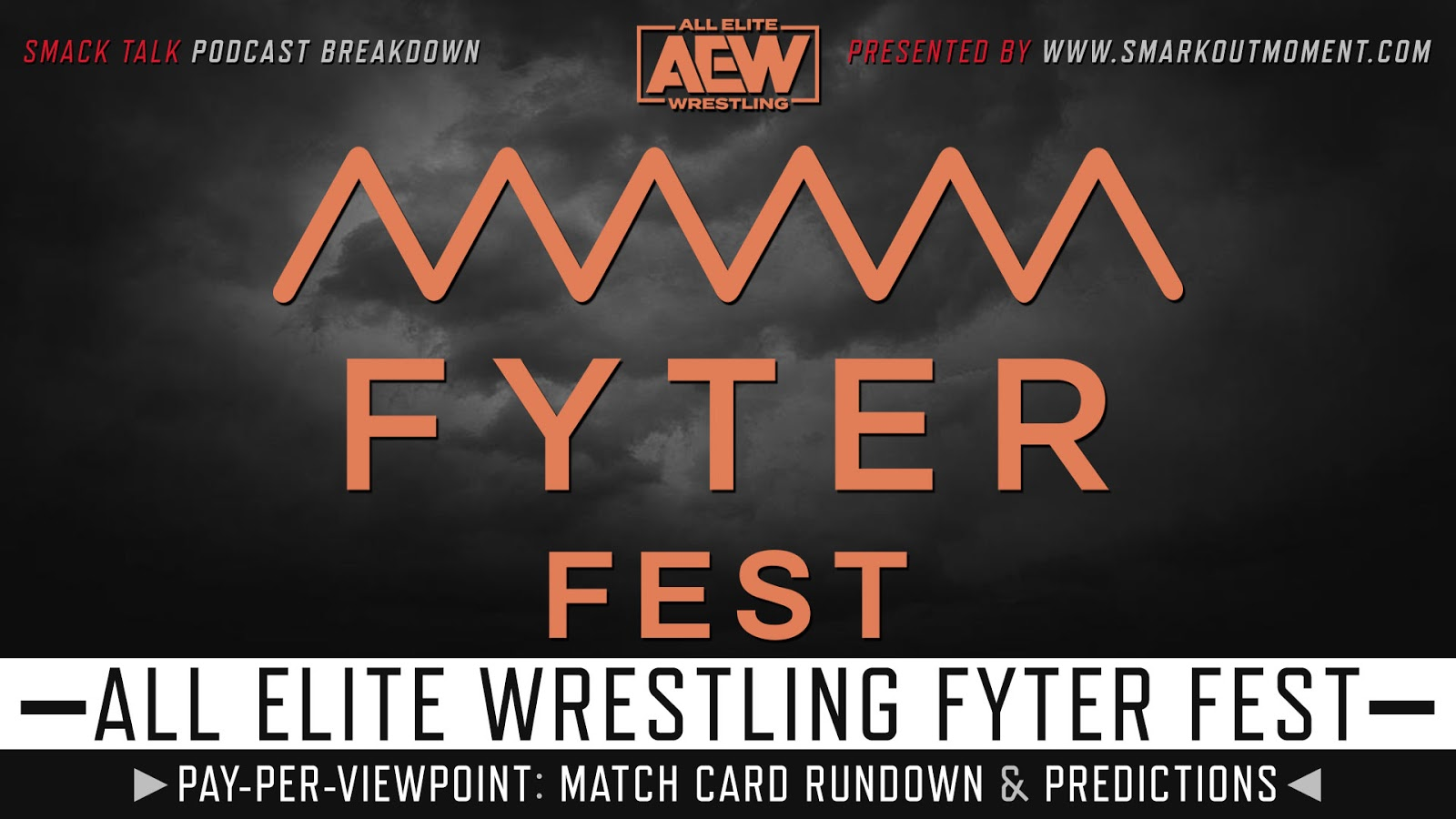AEW Fyter Fest 2019 spoilers podcast