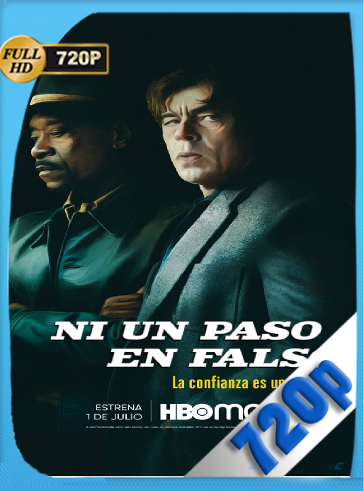 Ni un Paso en Falso (2021) [HMAX WEB-DL 720P] Latino [Google Drive]