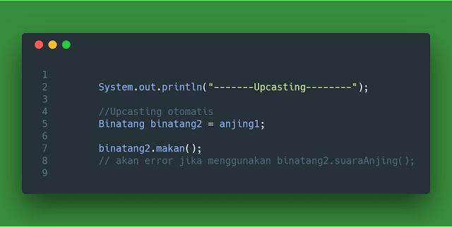 Contoh Code Upcasting Tipe data kelas objek pada java
