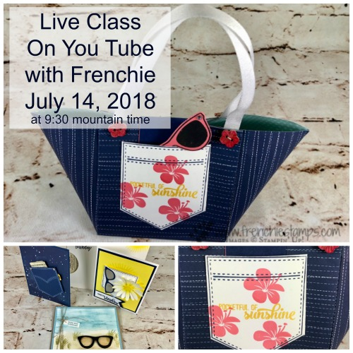 Beach Tote Bag, Frenchie live class on You tube, Stampin'Up!, Pocket of Sunshine,