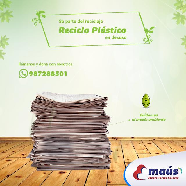 Se parte del reciclaje, recicla plástico en desuso