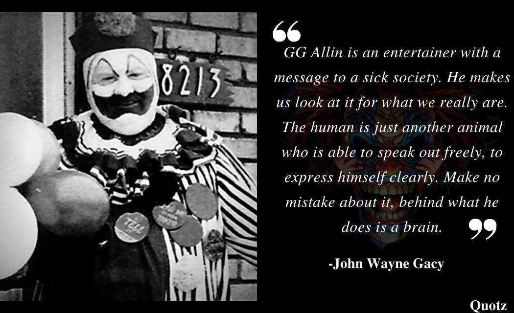 """Quotes by the serial """"clown killer"""" john Wayne Gacy that will haunt you, with quotes images."""