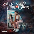 """[EP] Bolade – """"Vibes And Chaos"""""""