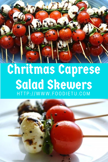 Chritmas Caprese Salad Skewers