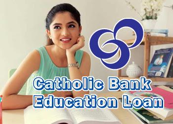 Catholic Bank Education Loan