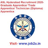 ASL Hyderabad Recruitment 2020- Graduate Apprentice/ Trade Apprentice/ Technician (Diploma) Apprentice