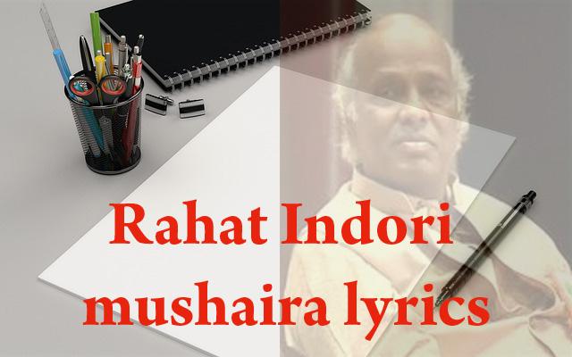 Ghazal Lyrics | Rahat Indori mushaira lyrics