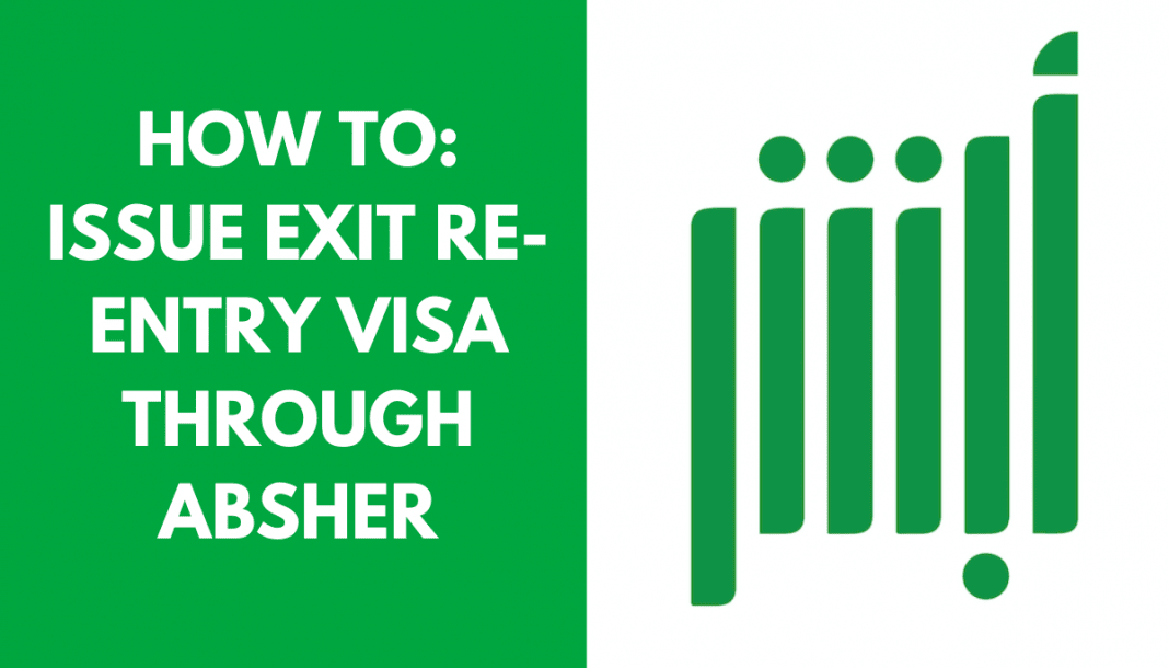 Jawazat has given say-so to expatriate workers inwards Kingdom of Saudi Arabia to upshot live on re How To Issue Exit Re-Entry Visa Through Absher