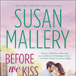 Review: Before We Kiss by Susan Mallery