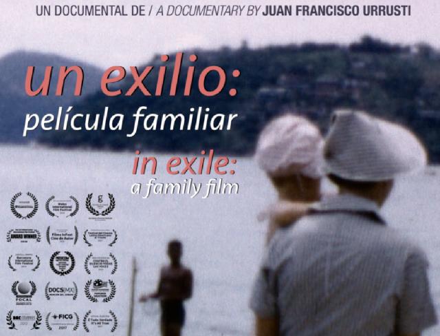 """Realizan conversatorio sobre el documental """"Un exilio: película familiar"""", de Juan Francisco Urrusti"""