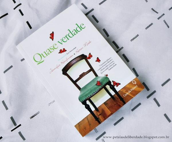 Resenha, livro, Quase-verdade, Jennifer-Kaufman, Karen-Mack, casa-da-palavra, dislexia, mentira, capa, quotes, trechos, opinião, skoob