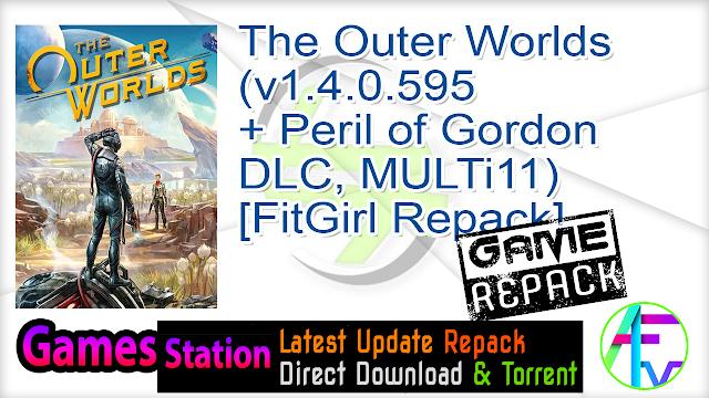 The Outer Worlds (v1.4.0.595 + Peril of Gordon DLC, MULTi11) [FitGirl Repack]