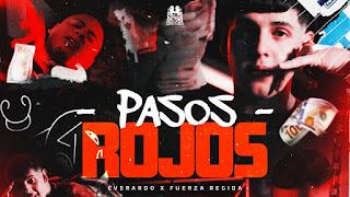 LETRA Pasos Rojos Everardo x Fuerza Regida