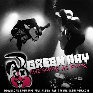 Green Day Album Awesome as Fuck (2011) Mp3 Full Rar