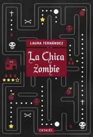 La Chica Zombie de Laura Fernández