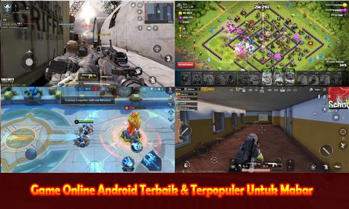 Game Online Android Terbaik & Terpopuler Untuk Mabar