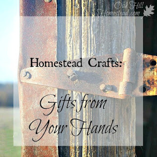 Handmade gifts from your homestead