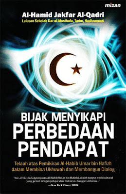 Bijak Menyikapi Perbedaan Pendapat Penulis: Al-Hamid Jakfar Al-Qadri