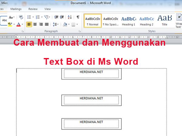 Cara Membuat dan Menggunakan Text Box di Ms Word