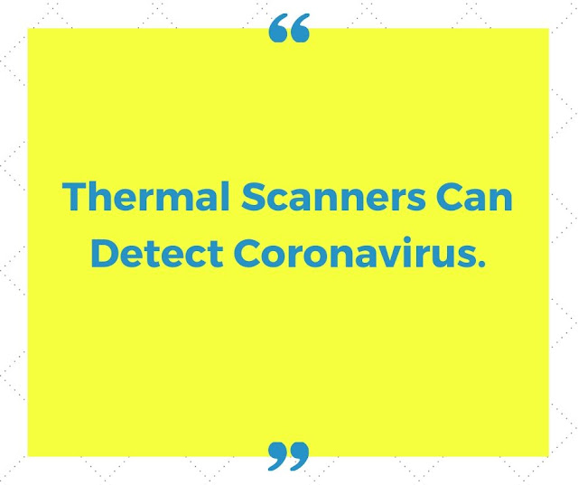 Thermal Scanners Can Detect Coronavirus