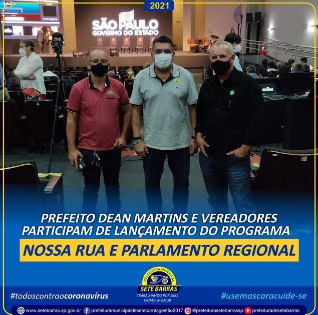 PREFEITO E VEREADORES PARTICIPAM DO LANÇAMENTO DO PROGRAMA NOSSA RUA E PARLAMENTO REGIONAL