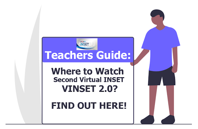 LIVESTREAM: Where to Watch Second Virtual INSET 2021   Teachers Guide