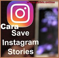 cara save instagram story orang lain