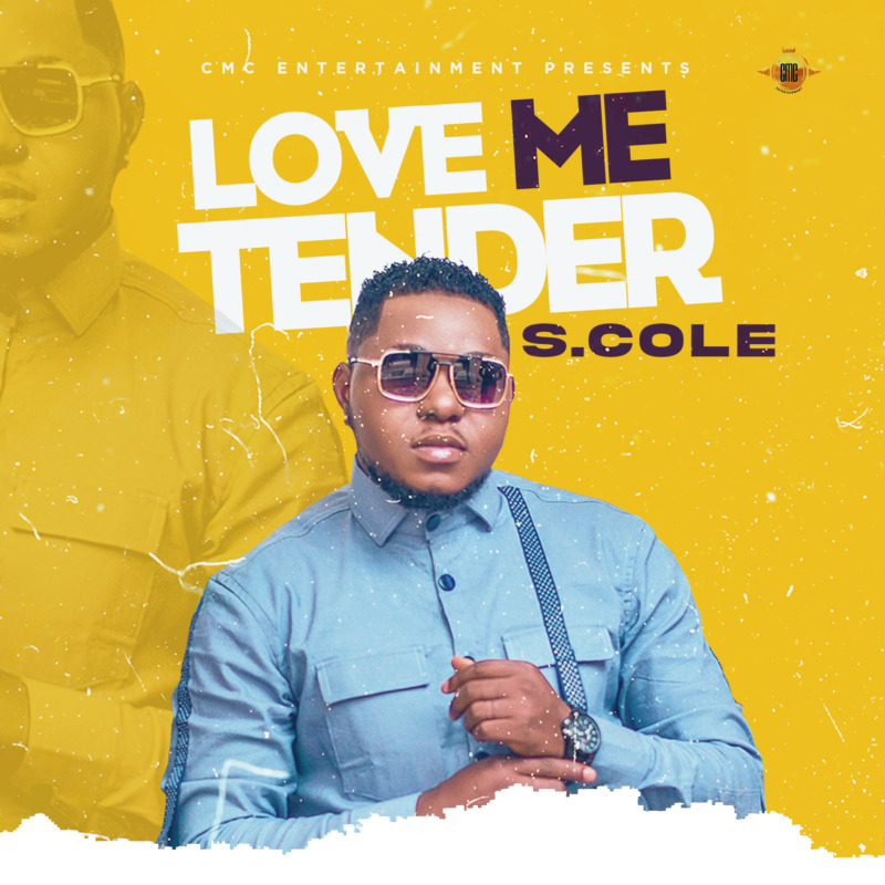 "S.Cole – ""Love Me Tender"" #Arewapublisize"