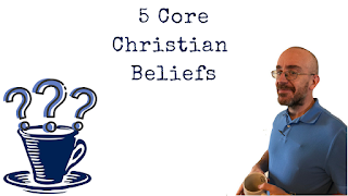 Questions Over Coffee: 5 Core Beliefs of Christians