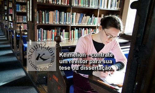 Escrever a tese exigiu muito esforço, agora é hora de revisar na Keimelion!