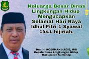 Dinas Lingkungan Hidup Kabupaten Sumenep Mengucapkan Selamat Hari Raya Idul Fitri 1 Syawal 1441 Hijriyah