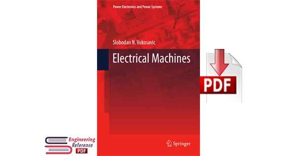 Electrical Machines By Slobodan N. Vukosavic