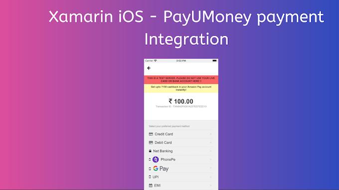 Xamarin iOS PayUMoney Payment Integration #PayUMoney