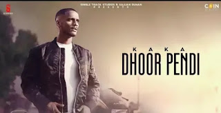 DHOOR PENDI LYRICS - KAKA