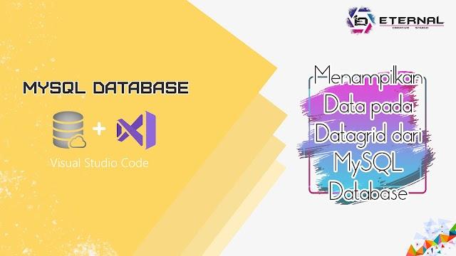 Menampilkan Data pada Datagrid dari MySQL Database