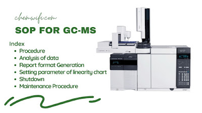 SOP for Gas Chromatography – Mass Spectrometry Instrument