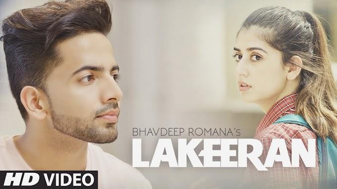 Lyrics Of Lakeeran - Latest Punjabi Song 2020 | Bhavdeep Romana | Swati Chauhan | Manan Bhardwaj