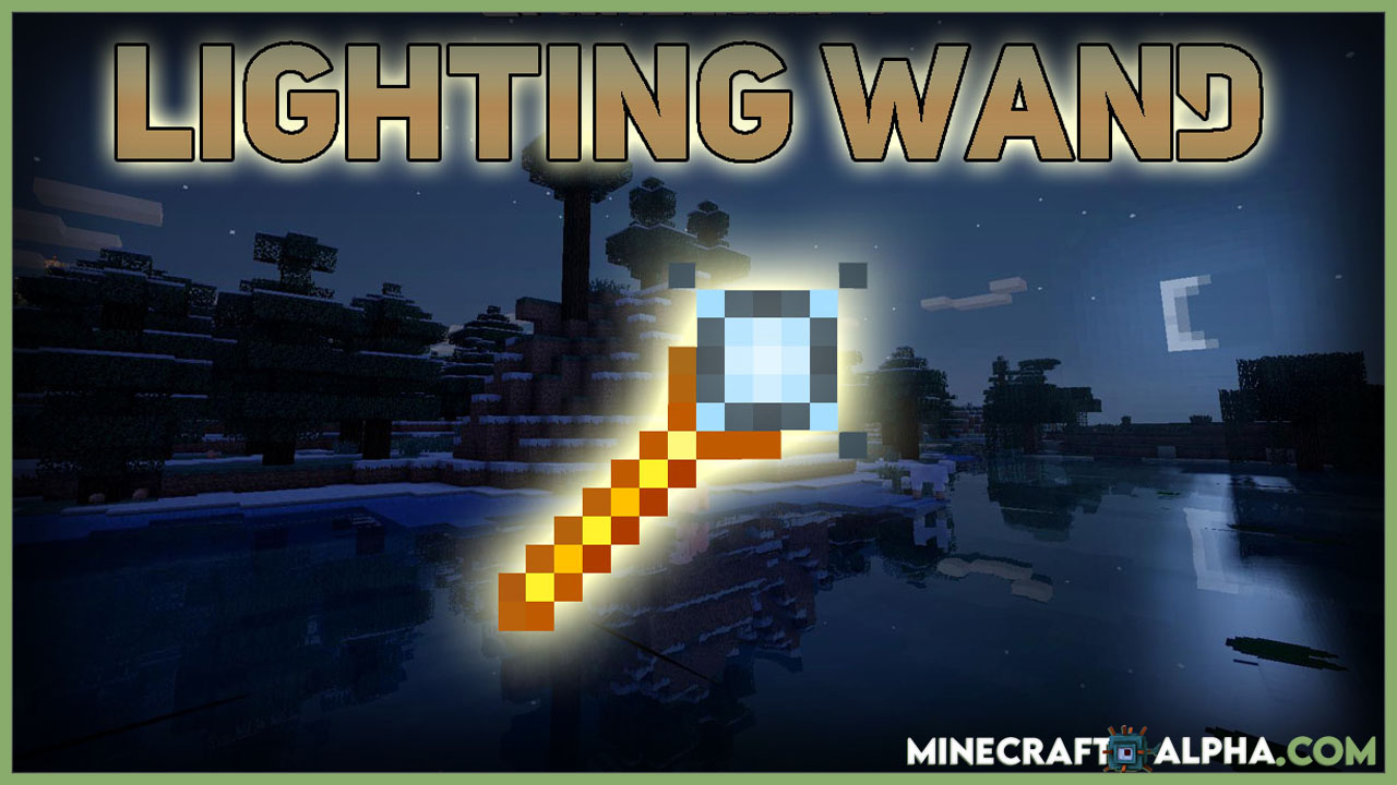 Minecraft Lighting Wand Mod 1.17.1 (Showing Light Sources)