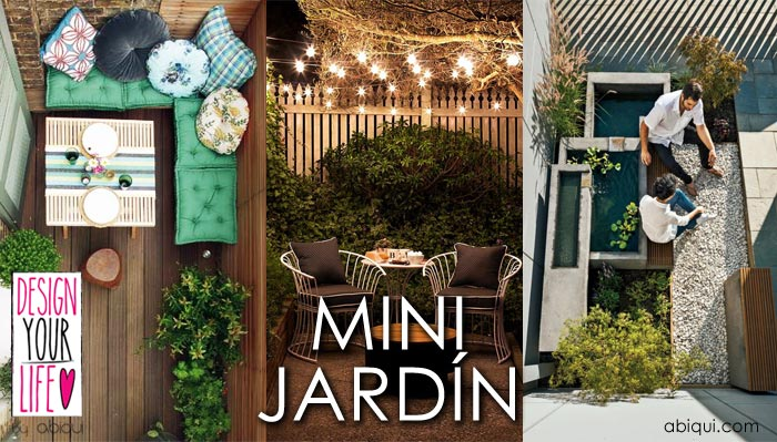 9 ideas para mini jardines design your life by abiqui for Terrazas para jardines pequenos